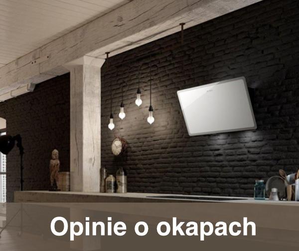 Okapy kuchenne opinie